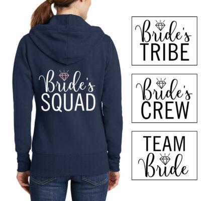 """""""Bride's Crew"""" Full-Zip Hoodie"""