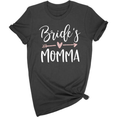 """Bride's Momma"" T-Shirt with Arrow"