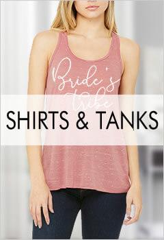 Bridesmaid Shirts & Tank Tops