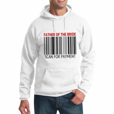 "Father of the Bride ""Scan for Payment"" Hoodie"