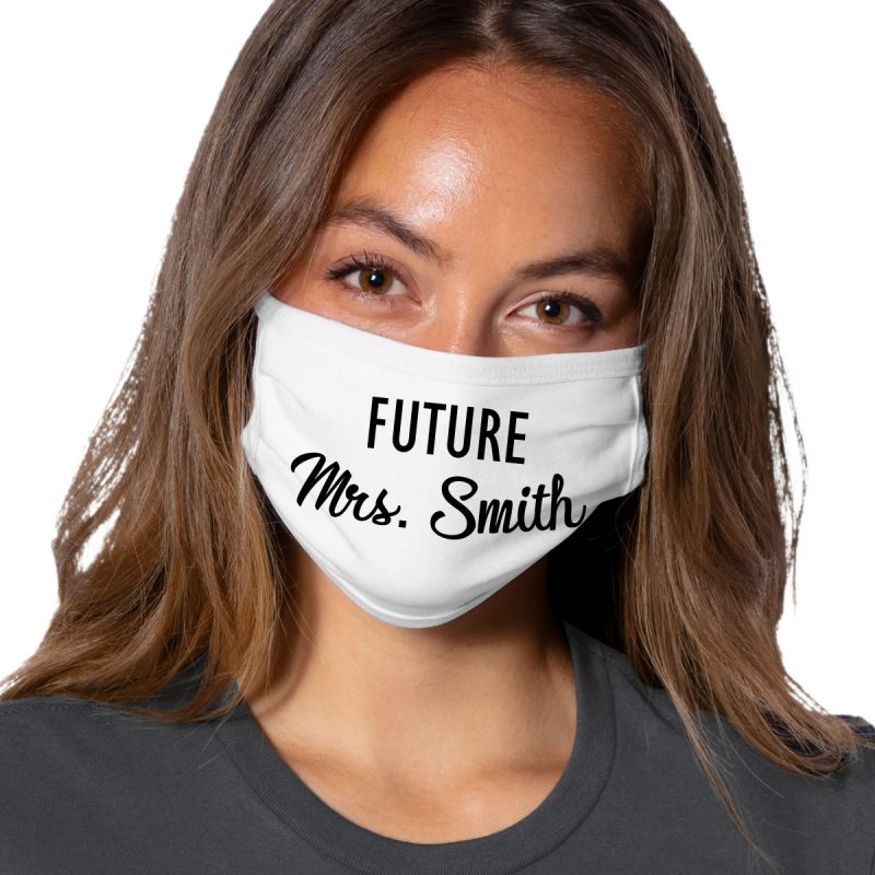 """Future Mrs."" Face Mask"