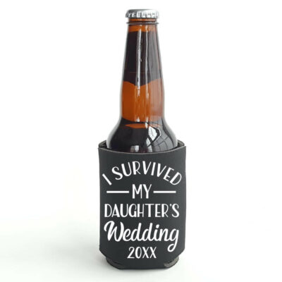 """I Survived My Daughter's Wedding"" Koozie"