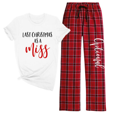 """Last Christmas as a Miss"" Pajama Set"