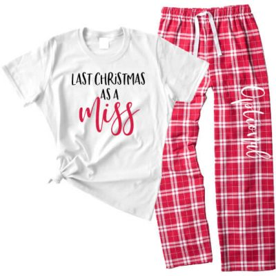 """Last Christmas as a Miss"" Pajama Set"