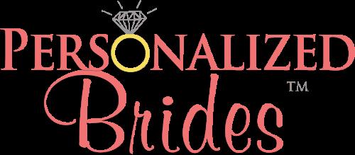 Personalized Brides