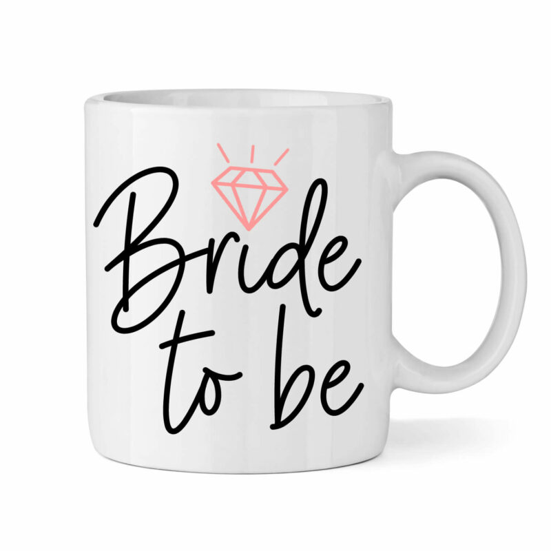 """Bride to be"" Mug"
