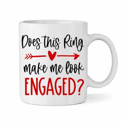 """Does this ring make me look engaged?"" Mug"