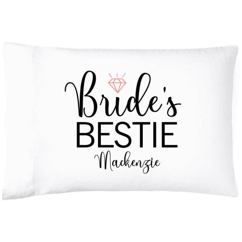 """""""Bride's Bestie"""" Pillowcase with Name"""