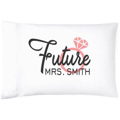 """Future Mrs."" Pillowcase"