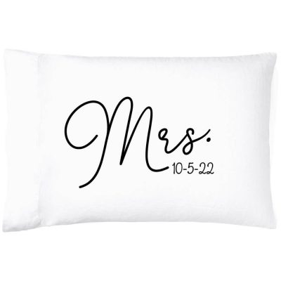 """""""Mrs."""" Pillowcase with Date"""