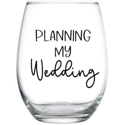 """Planning My Wedding"" Stemless Wine Glass"