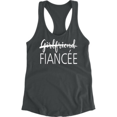 """Girlfriend"" to ""Fiancée"" Tank Top"