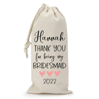 Thank you for being my Bridesmaid Wine Bag