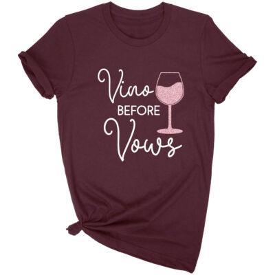 """Vino Before Vows"" T-Shirt"
