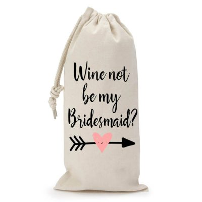 """Wine Not Be My Bridesmaid?"" Wine Bag"