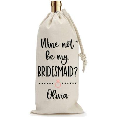 """Wine Not Be My Bridesmaid?"" Wine Bag"