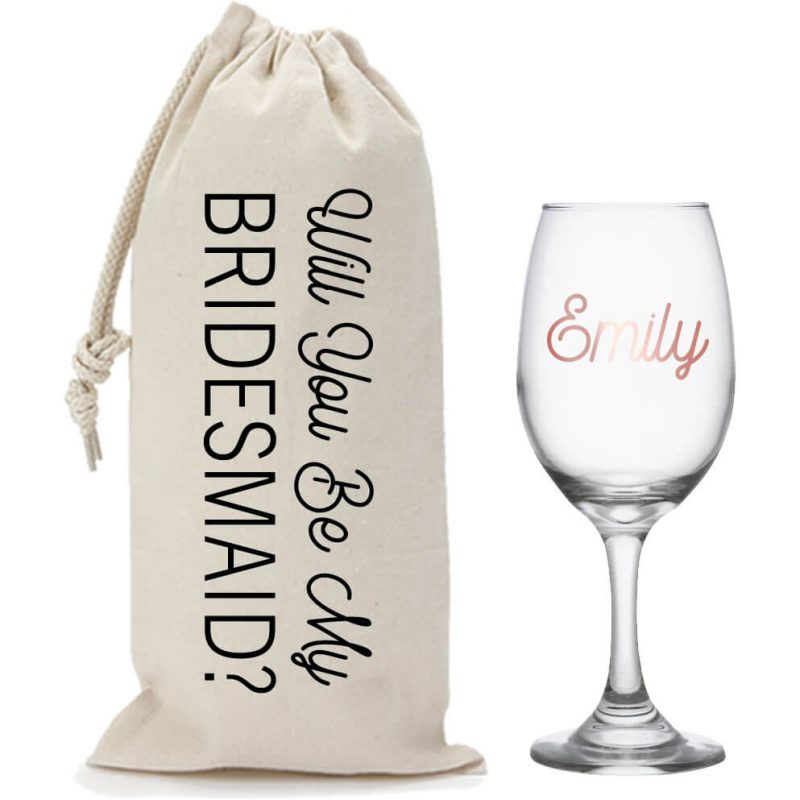 """""""Will You Be My Bridesmaid?"""" Wine Glass & Wine Bag Set"""